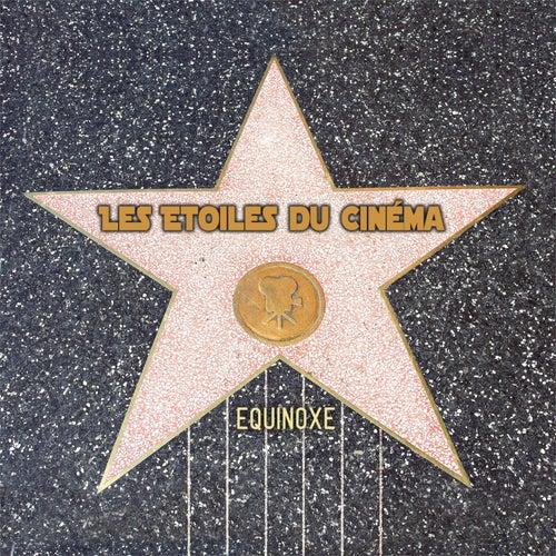 Les étoiles du cinéma de Equinoxe