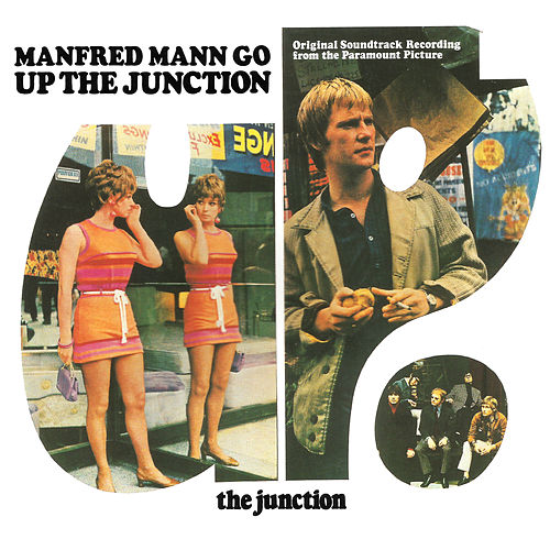 Up the Junction (Original Motion Picture Soundtrack) de Manfred Mann