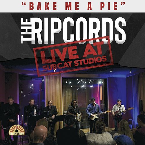 Bake Me a Pie (Live) de The Rip Cords