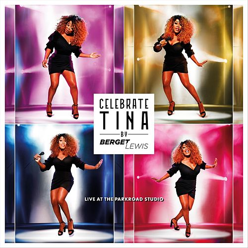 Celebrate Tina by Berget Lewis Live at the Parkroad Studio von Berget Lewis