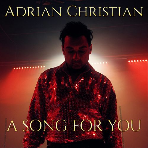 A Song for You by Adrian Christian
