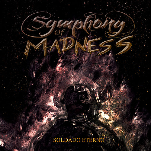 Soldado Eterno de Symphony Of Madness