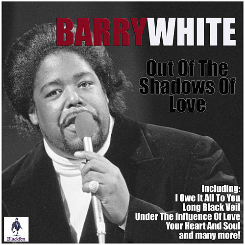 Out Of The Shadows Of Love von Barry White