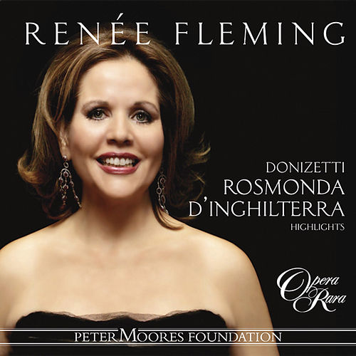 Donizetti: Rosmonda d'Inghilterra by Renée Fleming