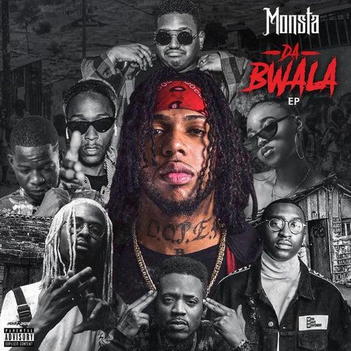 Da Bwala by Monsta