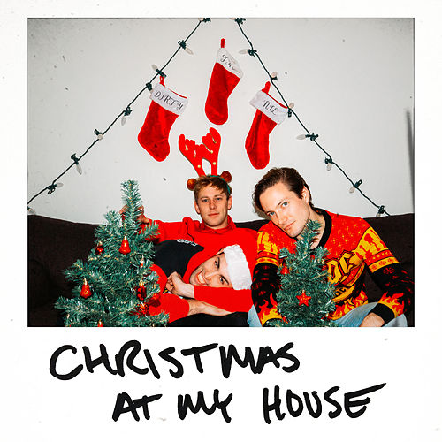 Christmas at My House by The Dirty Nil