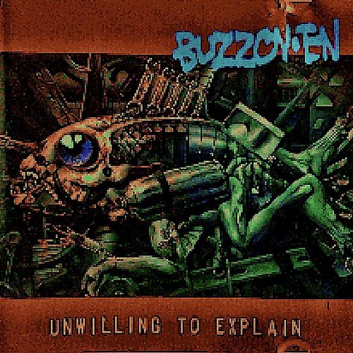 Unwilling To Explain by Buzzoven