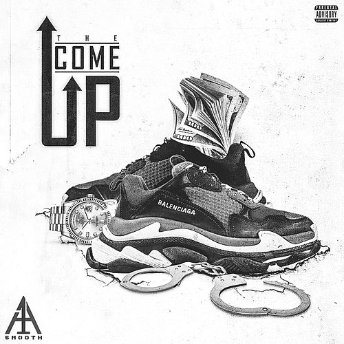 The Come Up by Smooth