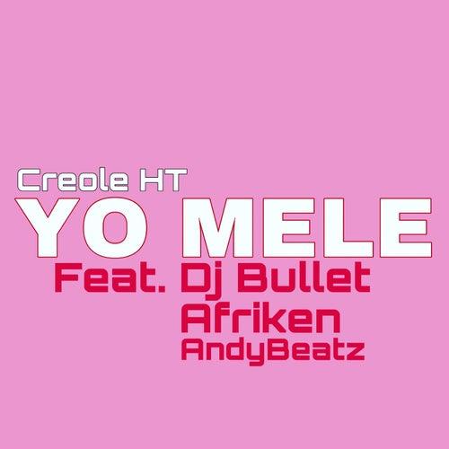 Yo Mele by Creole HT