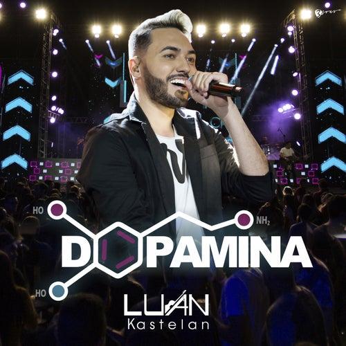 Dopamina (Ao Vivo) von Luan Kastelan