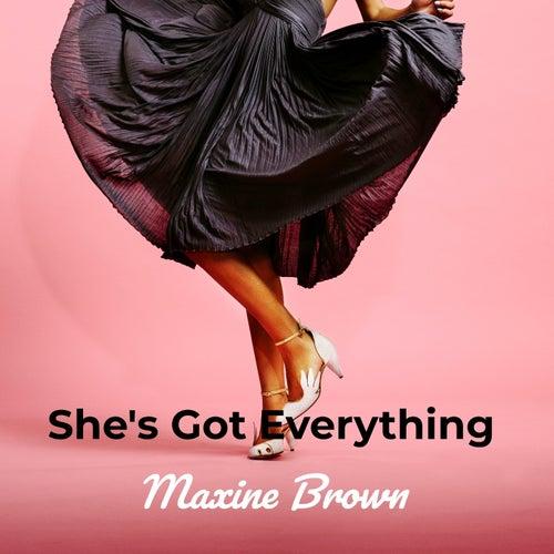 She's Got Everything de Maxine Brown