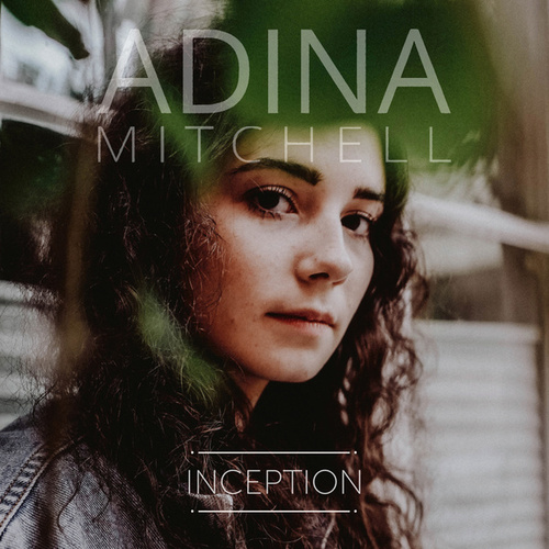 Inception von Adina Mitchell