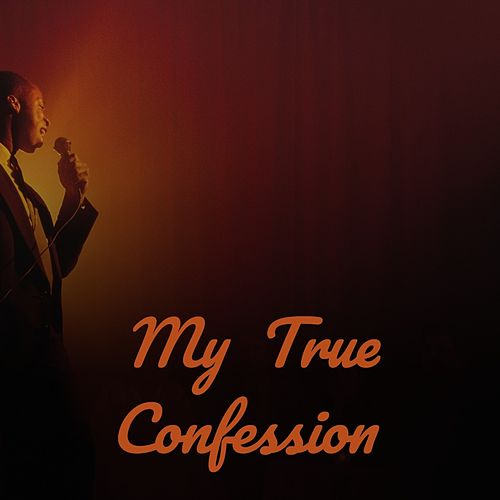 My True Confession by Brook Benton