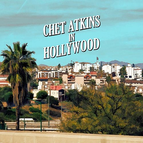 Chet Atkins in Hollywood de Chet Atkins