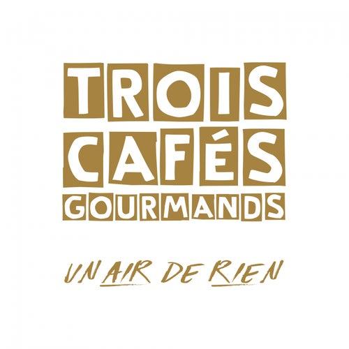 Un air de rien by Trois Cafés Gourmands