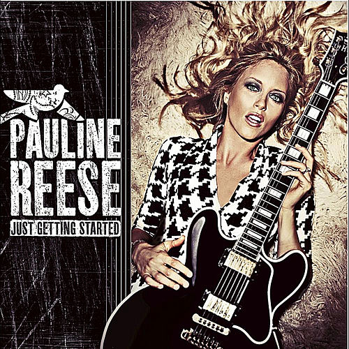 Just Getting Started de Pauline Reese