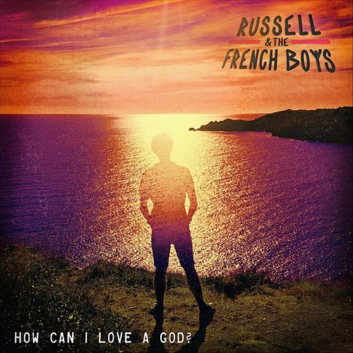 How Can I Love a God? by Russell