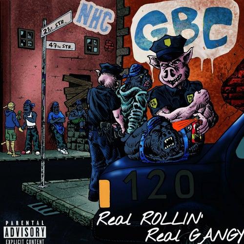 Real Rollin' Real Gangy von Smigg Dirtee