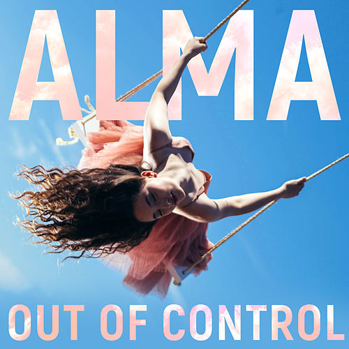 Out of Control von ALMA