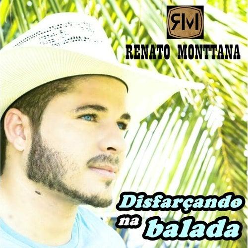 Disfarçando na Balada de Renato Monttana