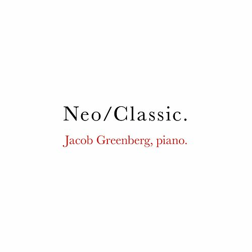 Neo/Classic. de Jacob Greenberg