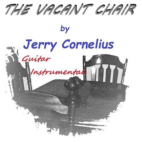 The Vacant Chair by Jerry Cornelius