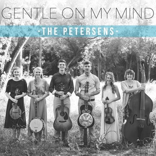 Gentle on My Mind von Petersen's