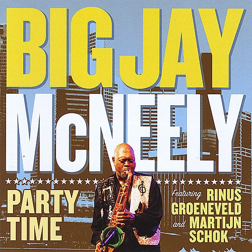 Party Time by Big Jay McNeely