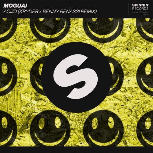 ACIIID (Kryder x Benny Benassi Remix) von Moguai