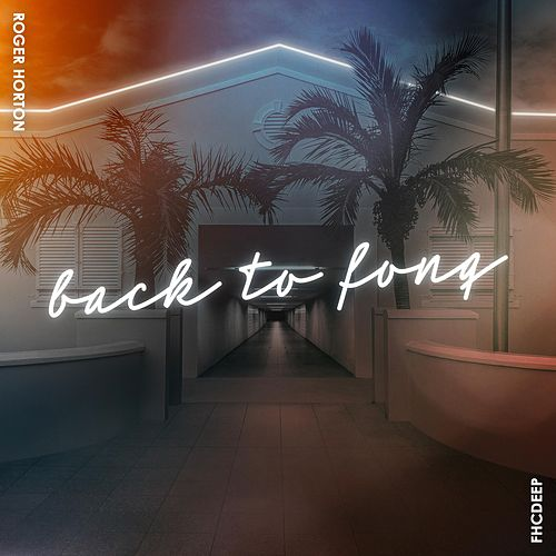 Back To Fonq by Roger Horton