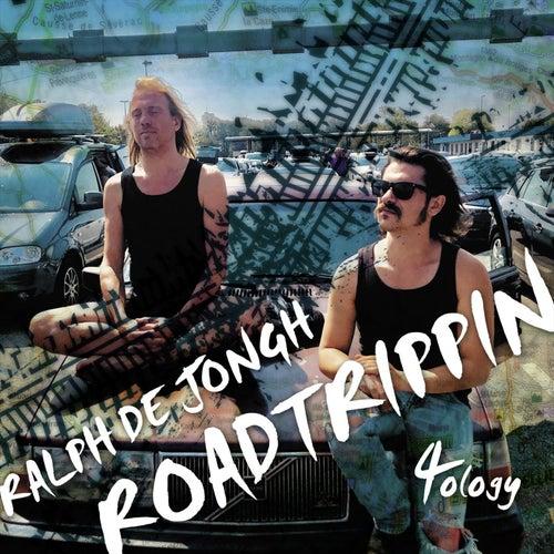 Roadtrippin' 4ology by Ralph de Jongh