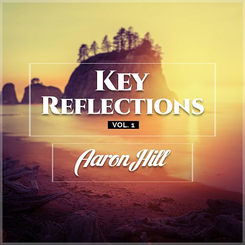 Key Reflections, Vol. 1 by Aaron Hill