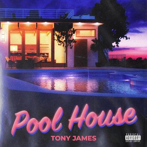Pool House by Tony James