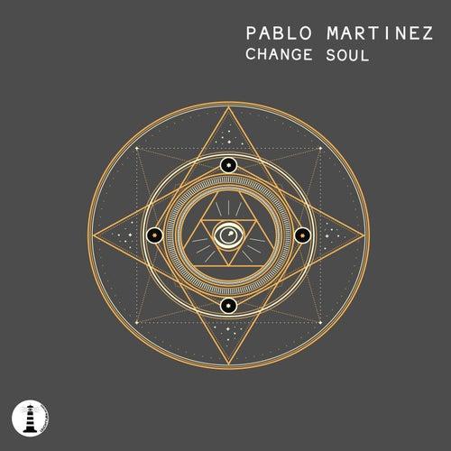 Change Soul de Pablo Martinez
