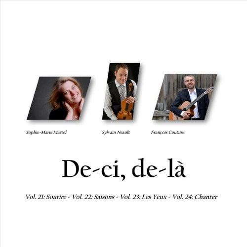 De-Ci, De-Là, Vols. 21-24: Sourire, Saisons, Les Yeux, et Chanter by Sylvain Neault François Couture