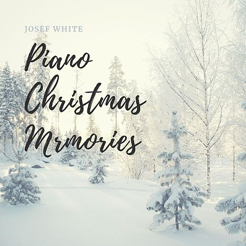 Piano Christmas Memories de Josef White