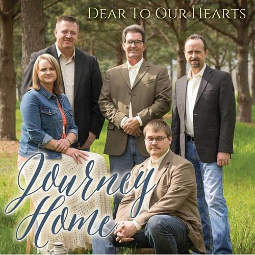 Dear to Our Hearts by Journey Home