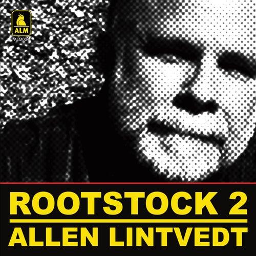 Rootstock 2 de Allen Lintvedt