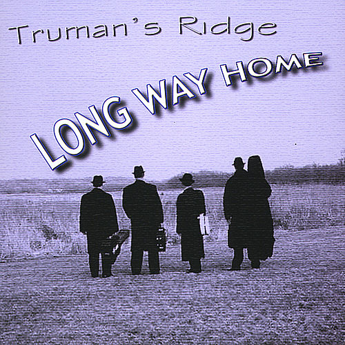 Long Way Home von Truman's Ridge