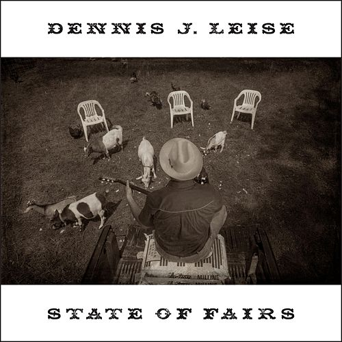 State of Fairs by Dennis J. Leise