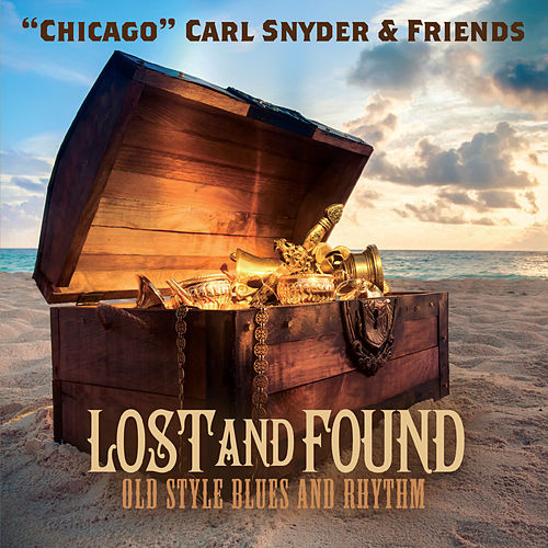 Lost and Found by Chicago Carl Snyder