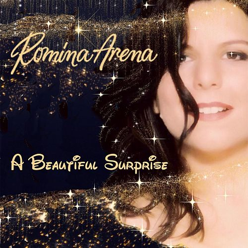 A Beautiful Surprise von Romina Arena