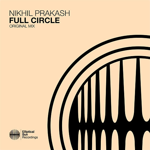Full Circle by Nikhil Prakash