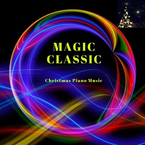 Magic Classic: Christmas Piano Music de Richard Settlement