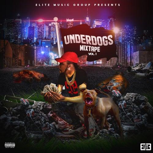 Underdogs Mixtape, Vol. 1 by Various Artists