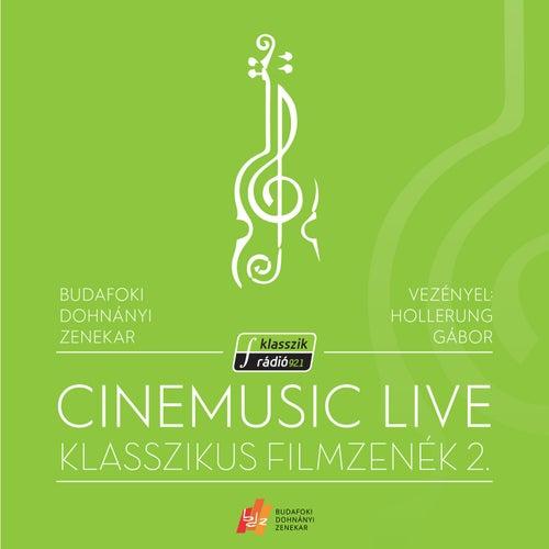 Cinemusic Live- Klasszikus Filmzenék 2. (Live) by Budafoki Dohnányi Zenekar