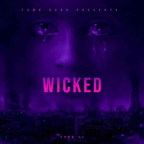 Wicked by Yung Li