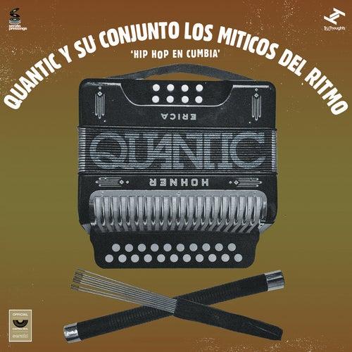 Hip Hop En Cumbia de Los Miticos Del Ritmo Quantic