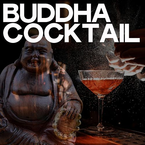 Buddha Cocktail von Various Artists