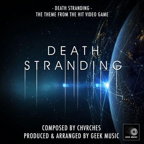 Death Stranding (From'Death Stranding') von Geek Music